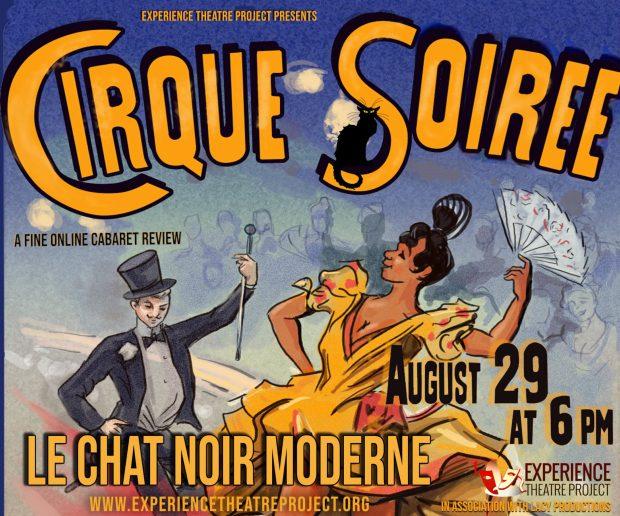 Experience Theatre Project Cirque Soiree Le Chat Noir Moderne