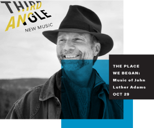 Third Angle New Music John Luther Adams