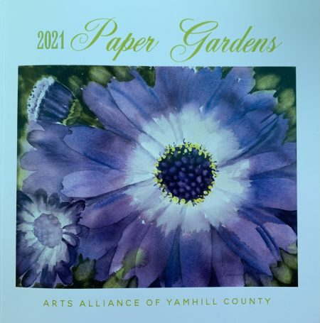 Cover of 2021 Paper Gardens journal put out by Arts Alliance of Yamhill County