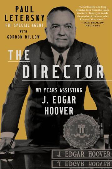 Book cover: The Director: My Years Assisting J. Edgar Hoover, by Oregon author Paul Letersky