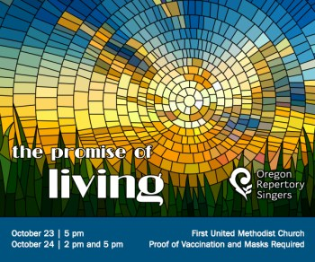 Oregon Repertory Singers The Promise of Living