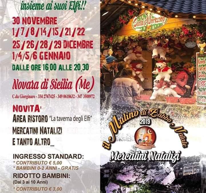 Novara di Sicilia. Il Mulino di Babbo Natale 2019 ed i Mercatini Natalizi, atmosfere da sogno per grandi e piccini