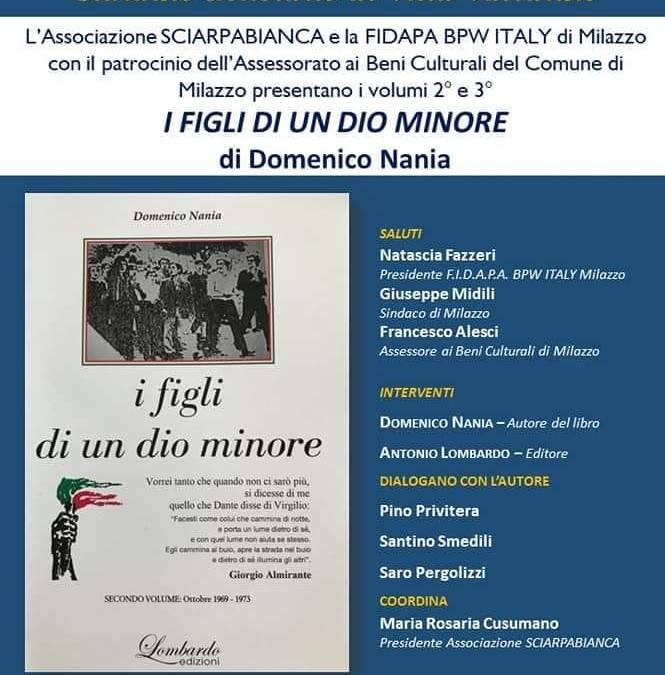 """Milazzo. A villa Vaccarino presentazione del secondo e terzo volume di """"I figli di un Dio minore"""" del Sen. Domenico Nania"""