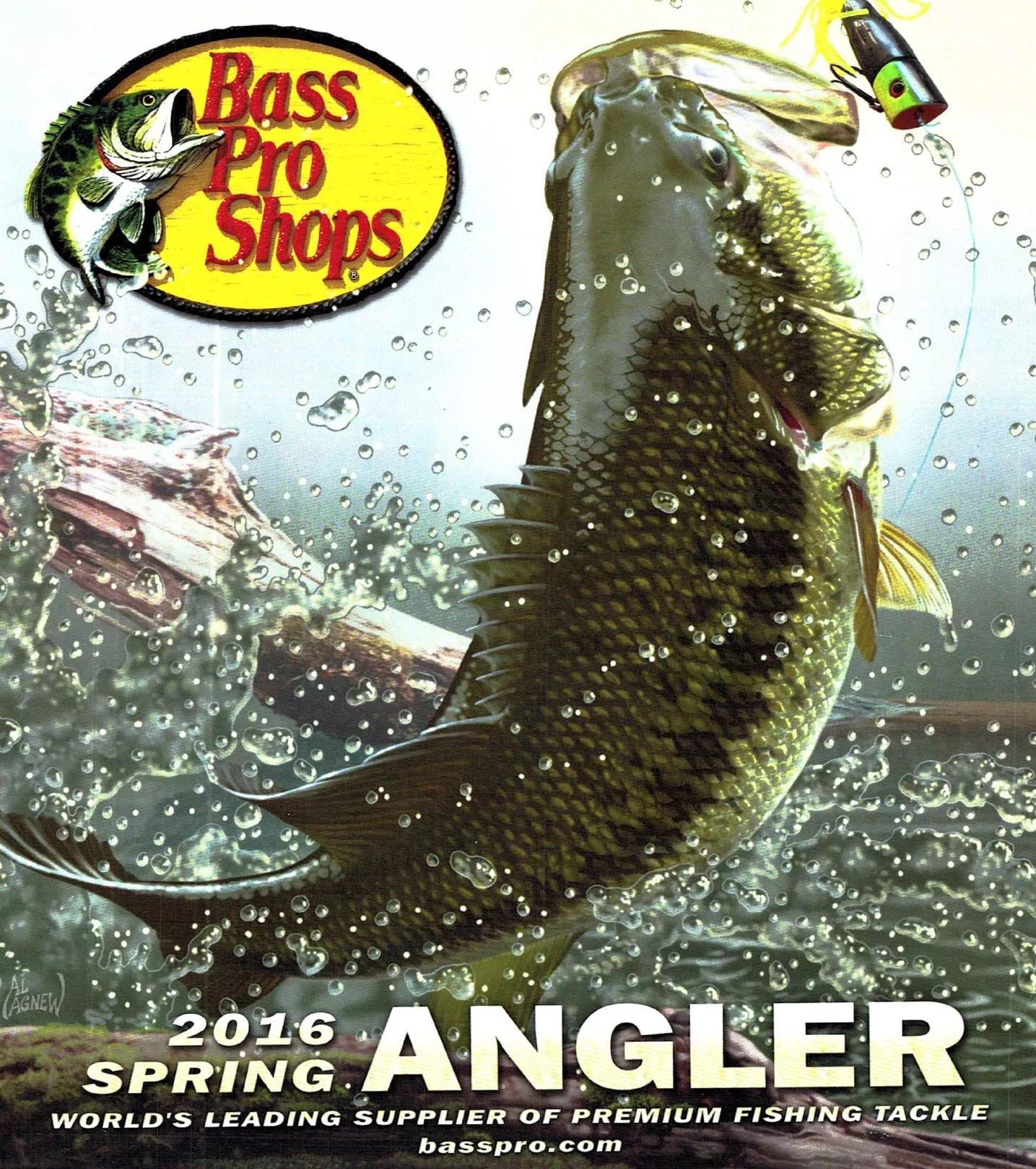 Bass Pro Shop Spring Angler Catalog 2016 – ORCA