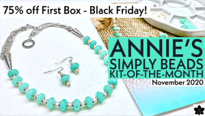 annie's simply beads kit of the month jewelry making subscription box