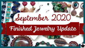 finished jewelry update september 2020