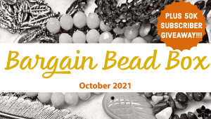 Bargain Bead Box Monthly Subscription october 2021