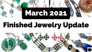 finished jewelry update march 2021