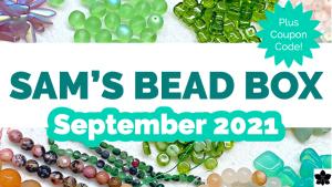 Sams Bead Box September 2021