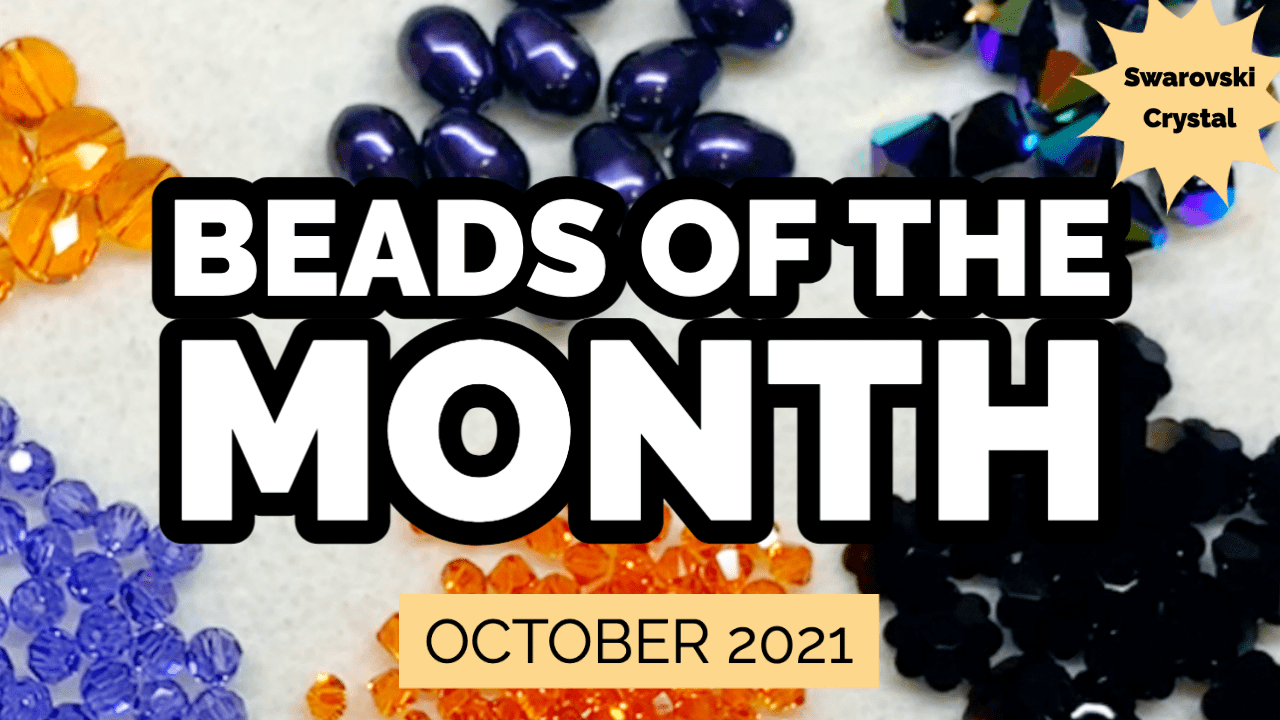 beads of the month club subscription october 2021