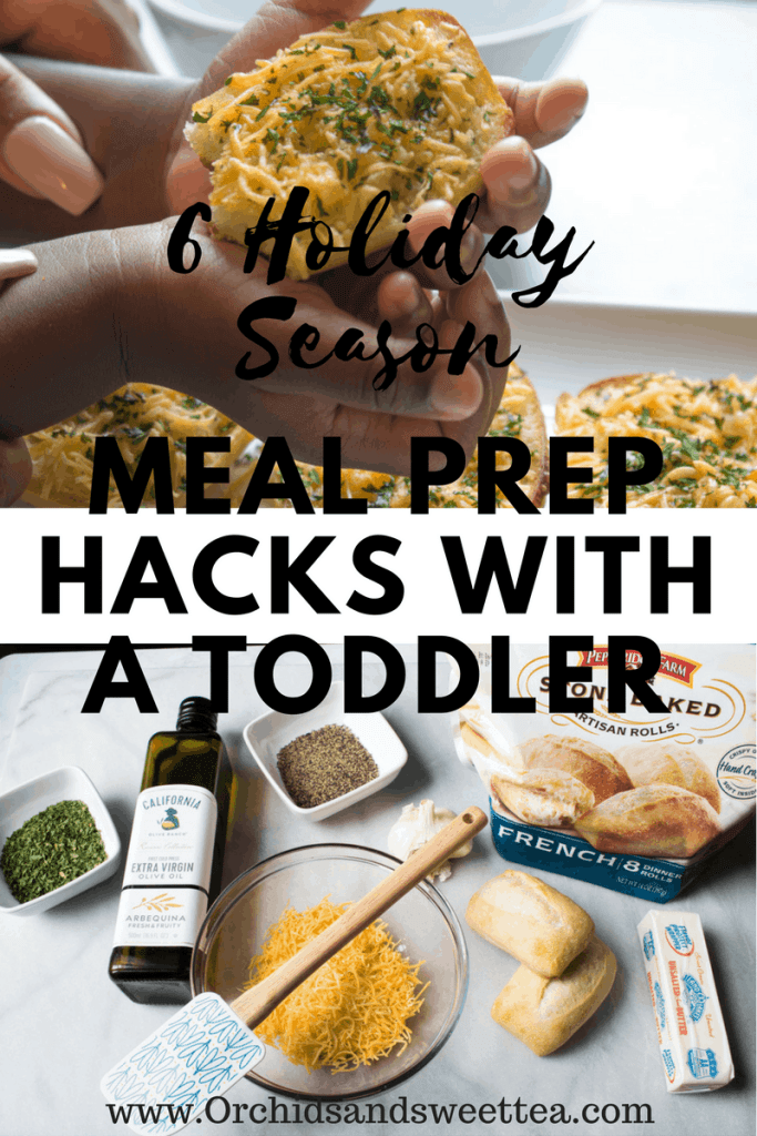 6 Holiday Season Meal Prep Hacks with a Toddler