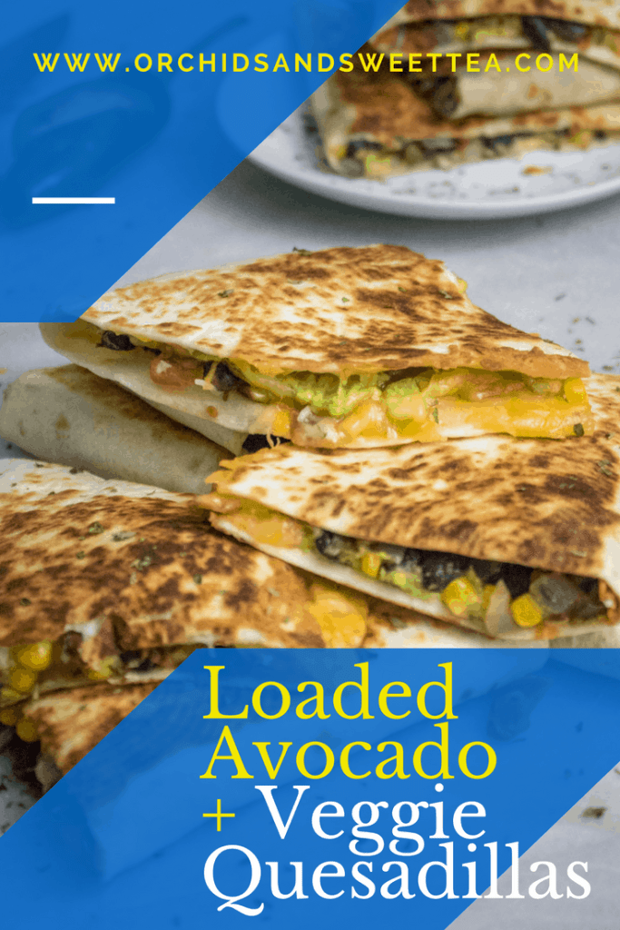 Loaded Avocado + Veggie Quesadillas