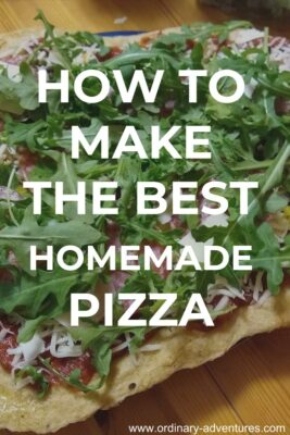 A pizza on a table. Text reads How to make the best homemade pizza