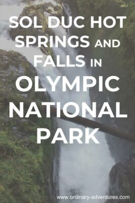 Waterfall over rocks, text reads: Sol Duc Hot Springs and Falls in Olympic National Park