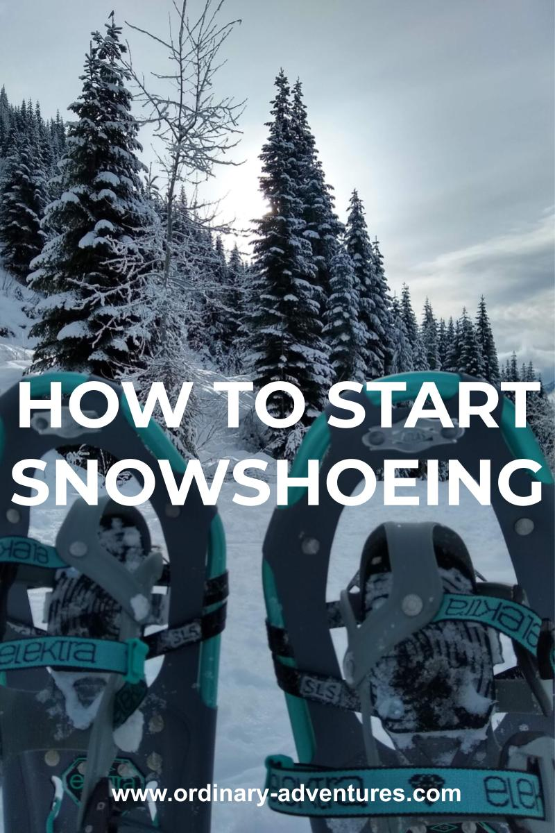 A snow covered forest with snowshoes in the foreground. Text reads: How to Start Snowshoeing