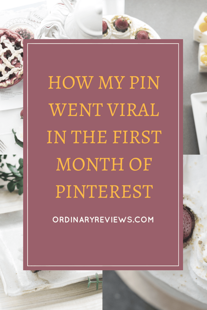 How My Pin Went Viral In The First Month Of Pinterest!
