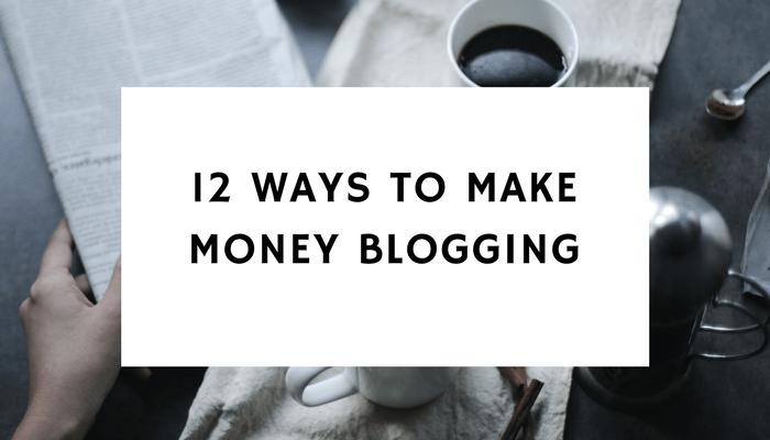 12 Ways To Make Money Blogging