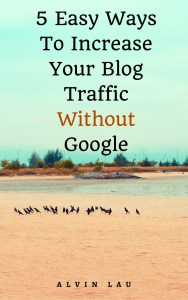 5 EASY WAYS TO INCREASE BLOG TRAFFIC WITHOUT GOOGLE