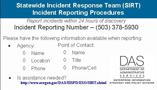 This useful data security incident response plan template is available in pdf format so that you can download this template in your favorite pdf editor and check out the outline for the data security response plan. State Of Oregon Oscio Security Incident Response