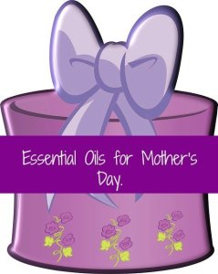 essential oil gifts for Mother's Day