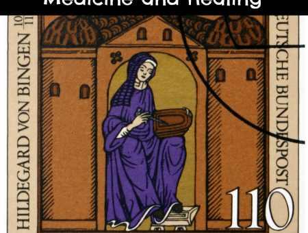 Hildegard von Bingen Medicine