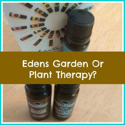 Edens Garden vs Plant Therapy