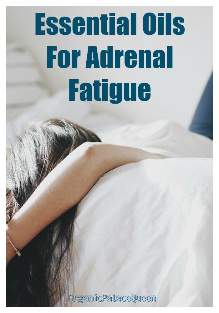 Using essential oils for adrenal fatigue