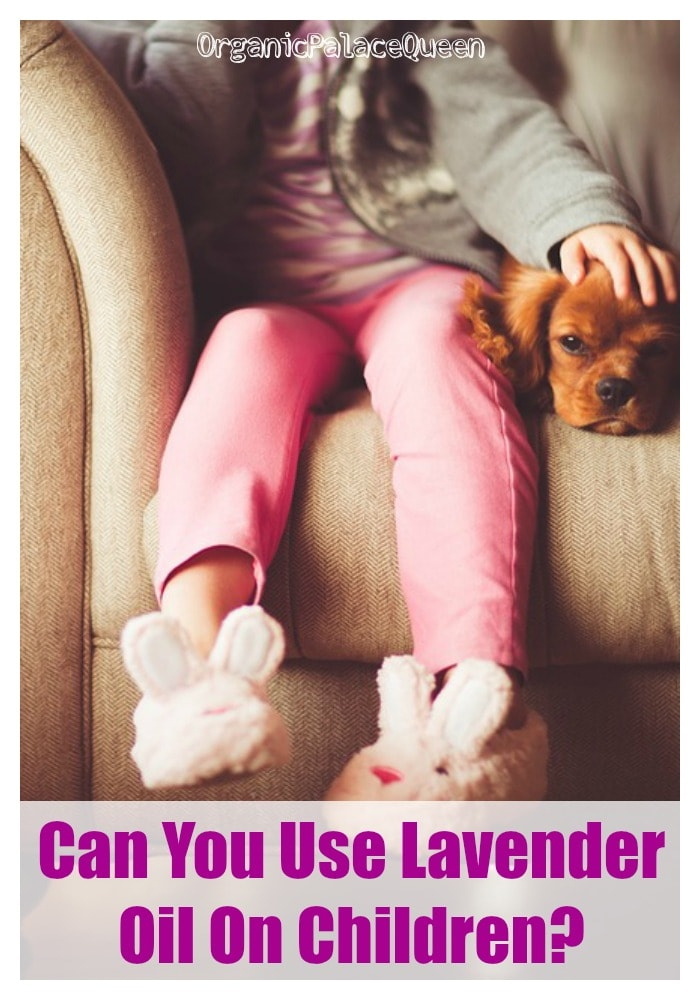 Can you use lavender oil on children