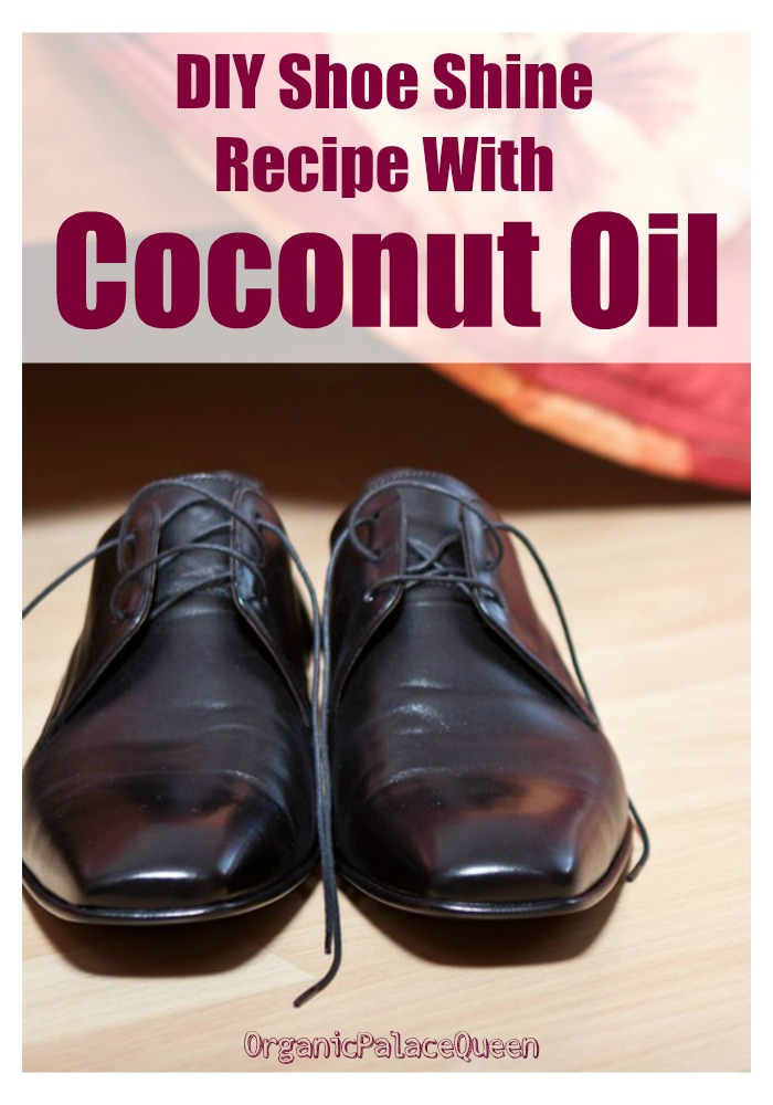 DIY shoe shine recipe with coconut oil