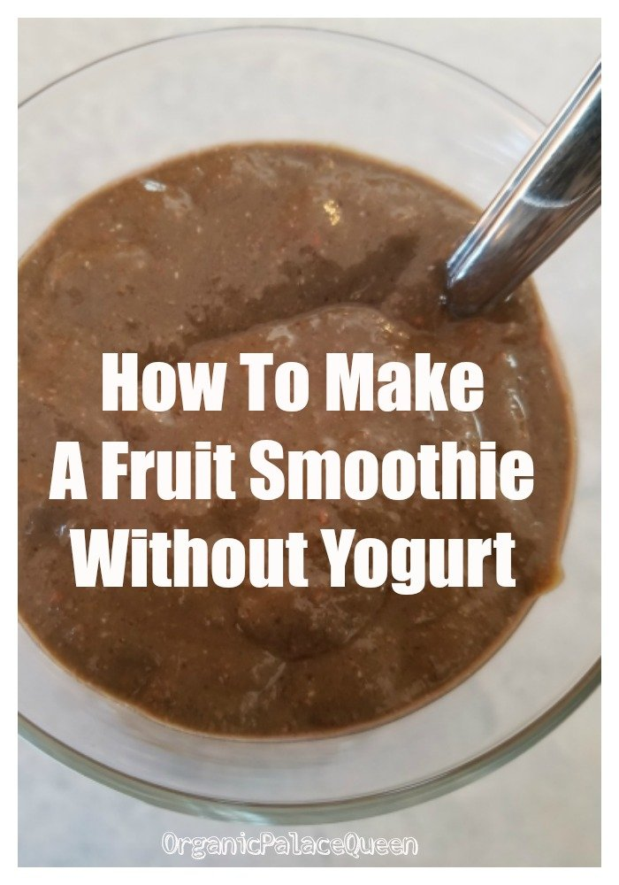 How to make a fruit smoothie without yogurt recipe