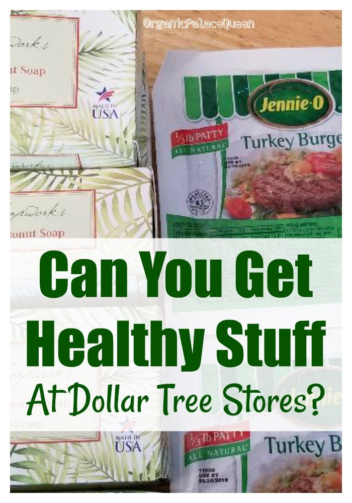 Healthy Things To Buy At The Dollar Tree Store - Organic