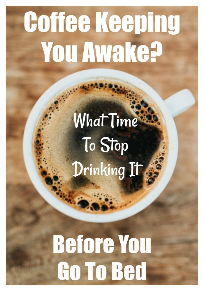 Last time to stop drinking coffee before bed