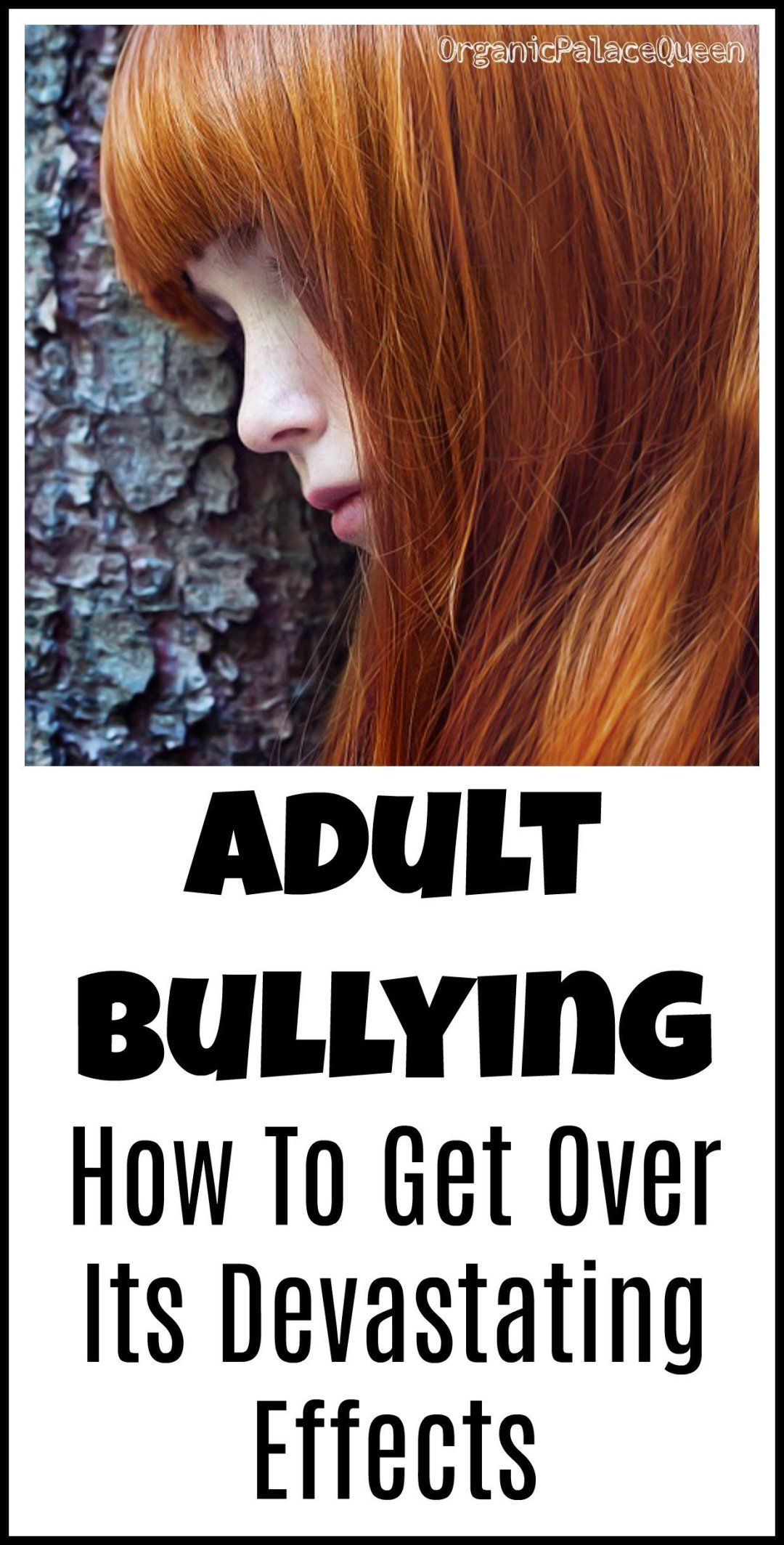 How to get over the devastating effects of adult bullying