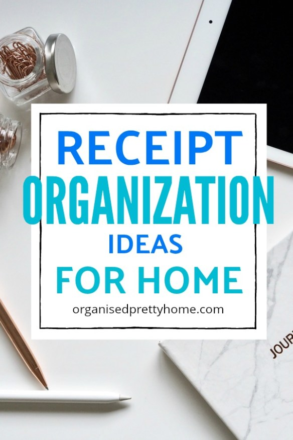 How to organize receipts at home. 3 ideas that will get rid of your paper clutter.