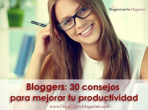 bloggers-30-consejos-mejorar-productividad