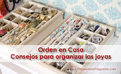 Orden en Casa: consejos para organizar las joyas