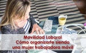 Trabajo remoto y movilidad laboral - trabajar desde cualquier lugar