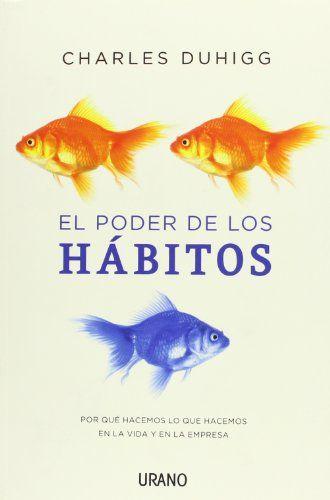 el poder de los hábitos por charles duhigg pdf