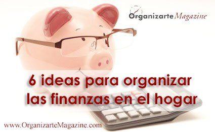 6-ideas-organizar-finanzas-hogar