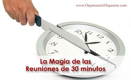 La magia de las reuniones de 30 minutos - productividad personal