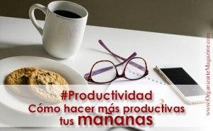 productividad personal: mañanas productivas