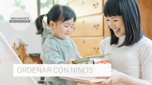 Marie Kondo Ordenar con Niños