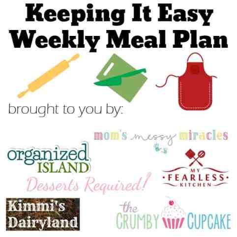 Keeping it Easy Weekly Meal Plan