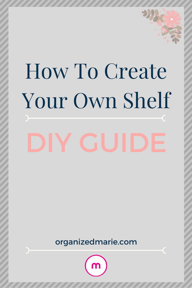 how to create your own shelf