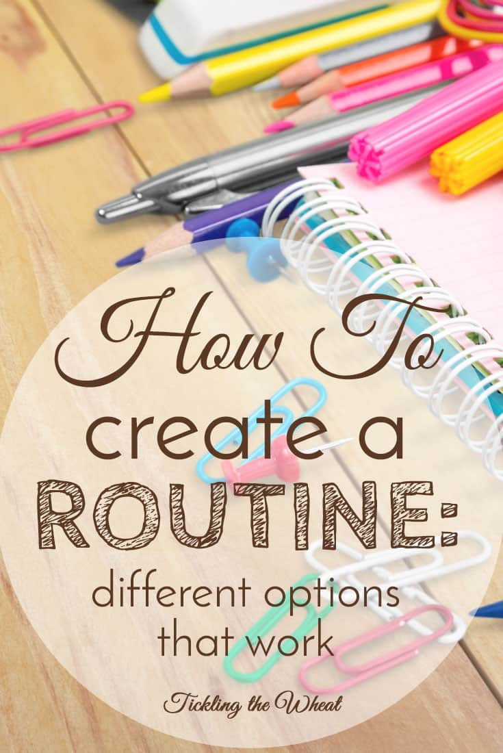 Creating and following a routine may feel like a pipe dream. Sure, you may have your child on a sleep schedule or they may eat every three hours, but what about your schedule? Check out these different methods that help you create a routine that works.