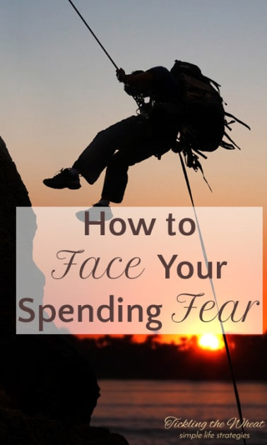 How to Face Your Spending Fear