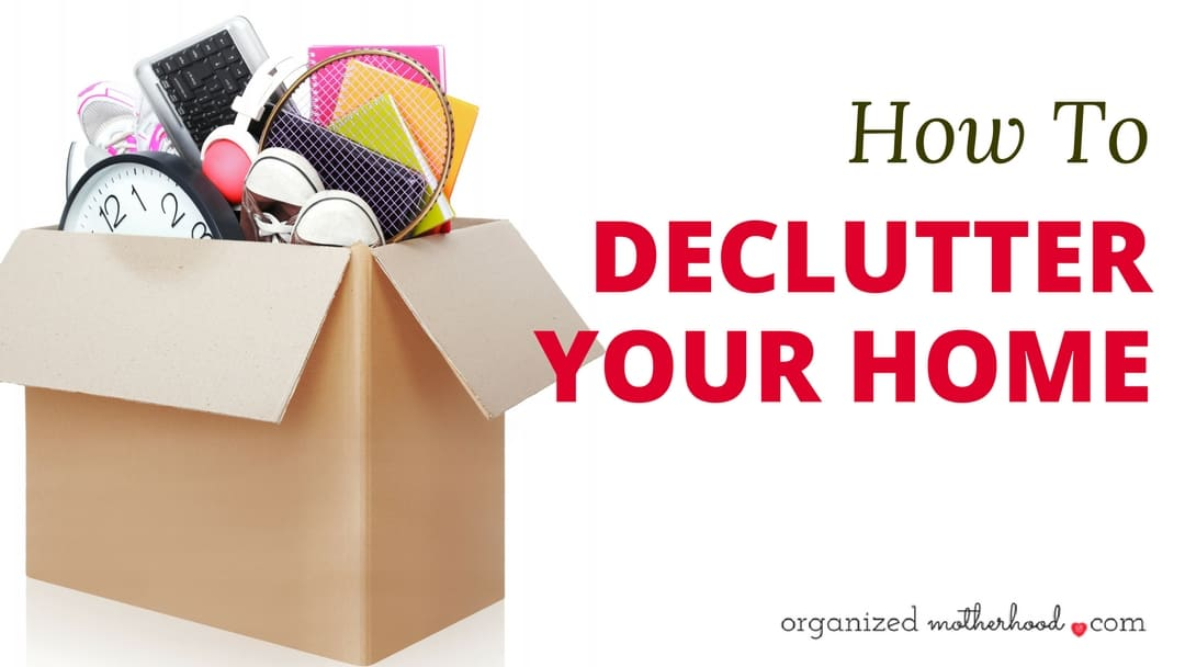 How to Declutter Your Home