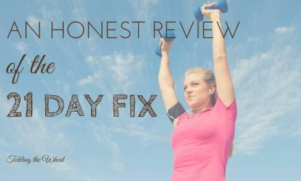 An Honest Review of The 21 Day Fix