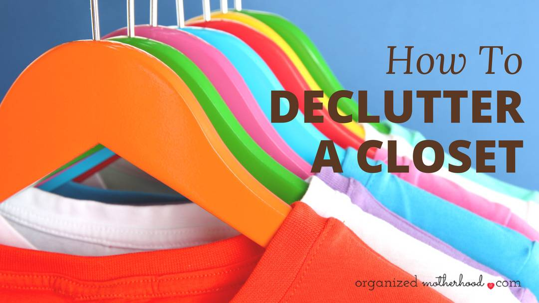 How to Declutter the Closets in Your Home