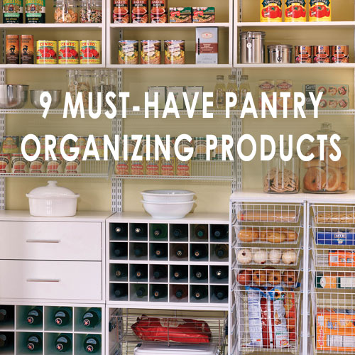 9 Tips For A Perfectly Organized Pantry: 9 Must-Have Products For A Working Pantry